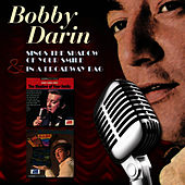 Sings The Shadow Of Your Smile & In A Broadway Bag de Bobby Darin