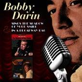Sings The Shadow Of Your Smile & In A Broadway Bag van Bobby Darin