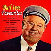 Burl Ives Favourites by Burl Ives