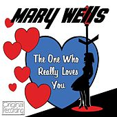 The One Who Really Loves You de Mary Wells