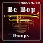 Bebop Romps by Various Artists