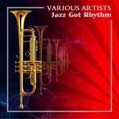 Jazz Got Rhythm de Various Artists