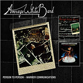 Person To Person + Warmer Communications by Average White Band