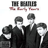 The Early Years von The Beatles