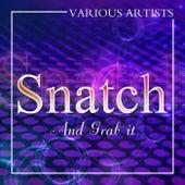 Snatch And Grab It de Various Artists