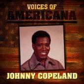 Voices Of Americana: Johnny Copeland de Johnny Copeland