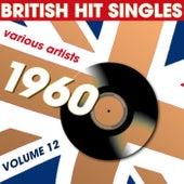 British Hit Singles 1960 Volume 12 von Various Artists