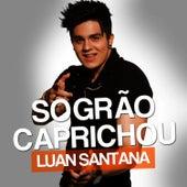 Sogrão Caprichou - Single by Luan Santana