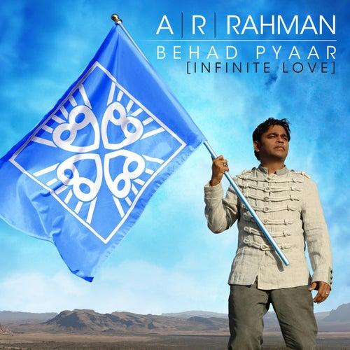 Behad Pyaar (Infinite Love) by A.R. Rahman