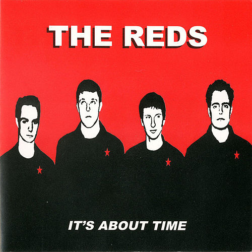 It's About Time by The Reds