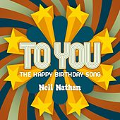 To You (The Happy Birthday Song) von Neil Nathan