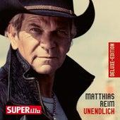 Unendlich (Deluxe Edition) von Matthias Reim