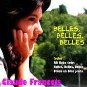 Belles , Belles , Belles von Claude François