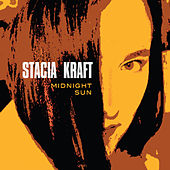 Midnight Sun van Stacia Kraft
