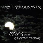 Write You a Letter (feat. Carol Garcia) von Diva G