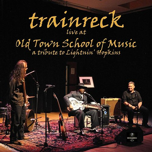 Live At Old Town School of Music by Trainreck