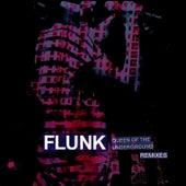 Queen Of The Underground Remixes de Flunk