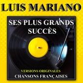 Luis Mariano : Ses plus grands succès (Chansons françaises - Versions originales) von Luis Mariano