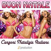 Buon natale (Canzoni natalizie italiane) by Various Artists