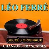 Chansons françaises (Succès originaux) de Leo Ferre