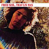 Trav'lin Man by Fred Neil
