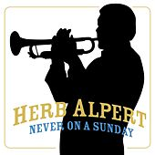 Never On Sunday de Herb Alpert