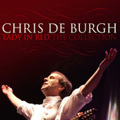 Lady In Red: The Collection by Chris De Burgh