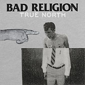True North di Bad Religion