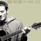 By Your Side by Ben Taylor