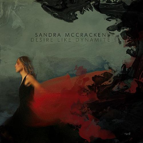 Desire Like Dynamite by Sandra McCracken