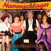 Narrenschlager - 2x8 Hits für die närrischen Tage von Various Artists