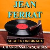 Chansons françaises (Succès originaux) de Jean Ferrat