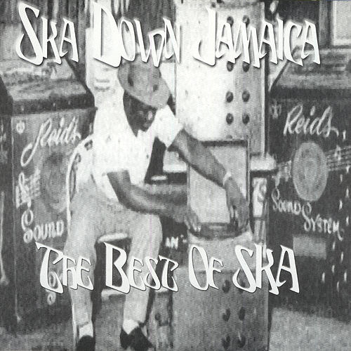 Ska Down Jamaica by Various Artists