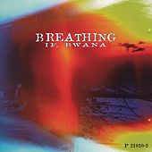 Breathing by Bwana