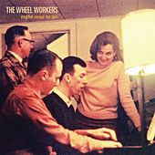 Right Way To Go - Single by The Wheel Workers