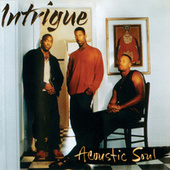 Acoustic Soul von Intrigue
