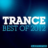 Trance - Best Of 2012 - EP de Various Artists
