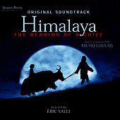 Himalaya - The Rearing of a Chief (Original Motion Picture Soundtrack) von Various Artists