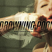 One Finger and a Fist von Drowning Pool