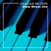 State Street Jive by Various Artists