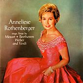 Sings Arias von Anneliese Rothenberger