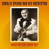 When The Sun Comes Out de Charlie Spivak & His Orchestra