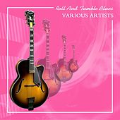 Roll And Tumble Blues by Various Artists