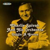 Diggin' A Groove de Charlie Spivak & His Orchestra