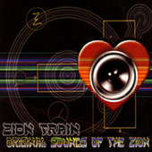 Original Sounds Of The Zion by Zion Train