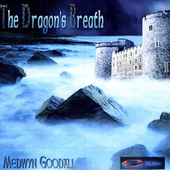 The Dragon's Breath de Medwyn Goodall
