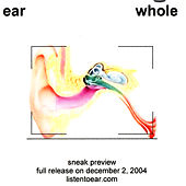 whole - sneak preview by E.A.R.