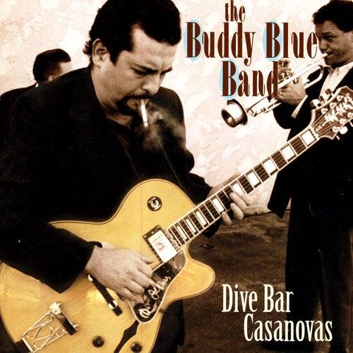 Dive Bar Casanovas by Buddy Blue