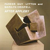After Appleby by Evan Parker