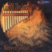 Land of the Inca de Medwyn Goodall